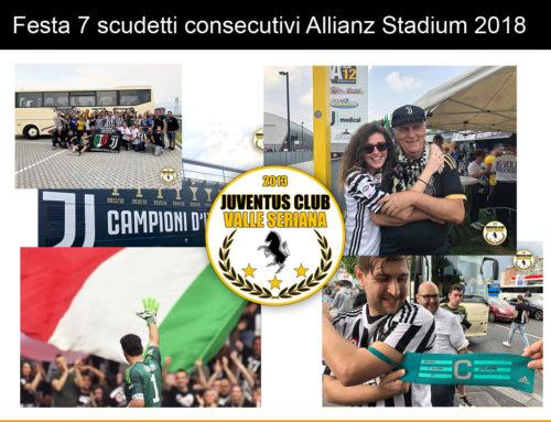 Festa 7 scudetti consecutivi Allianz Stadium 2018